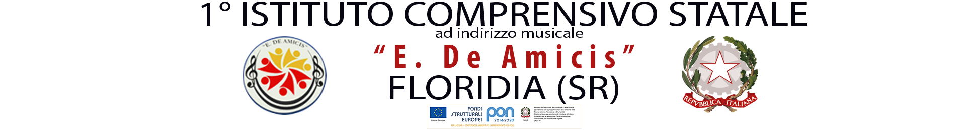 """1° Istituto Comprensivo """" De Amicis """"- Floridia (SR)"""